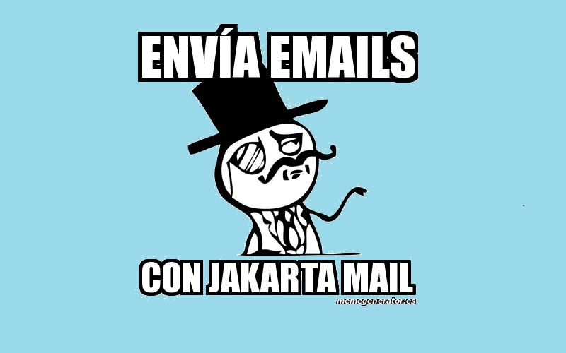 Enviar emails desde Java con Jakarta Mail